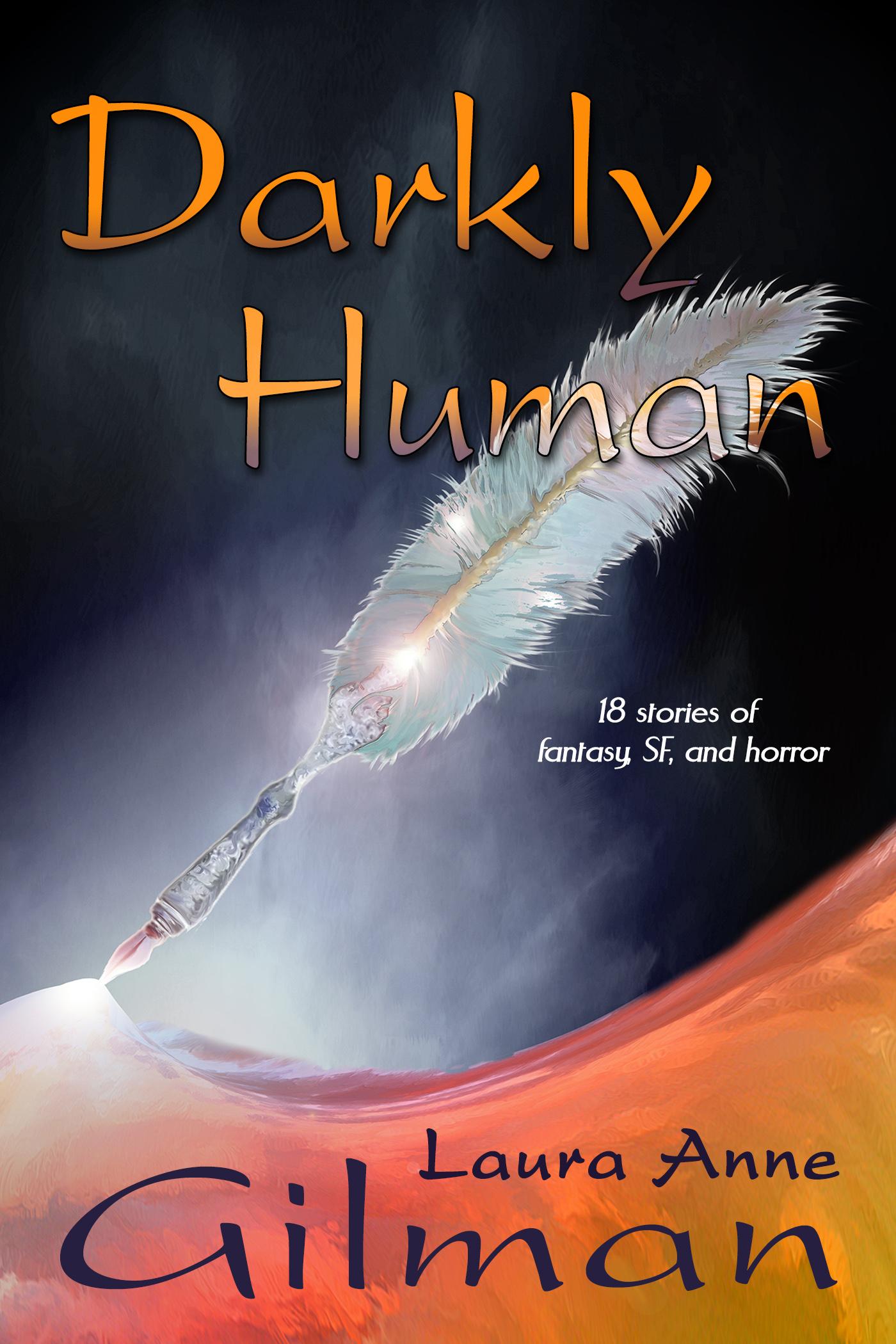 Darkly Human, 2016