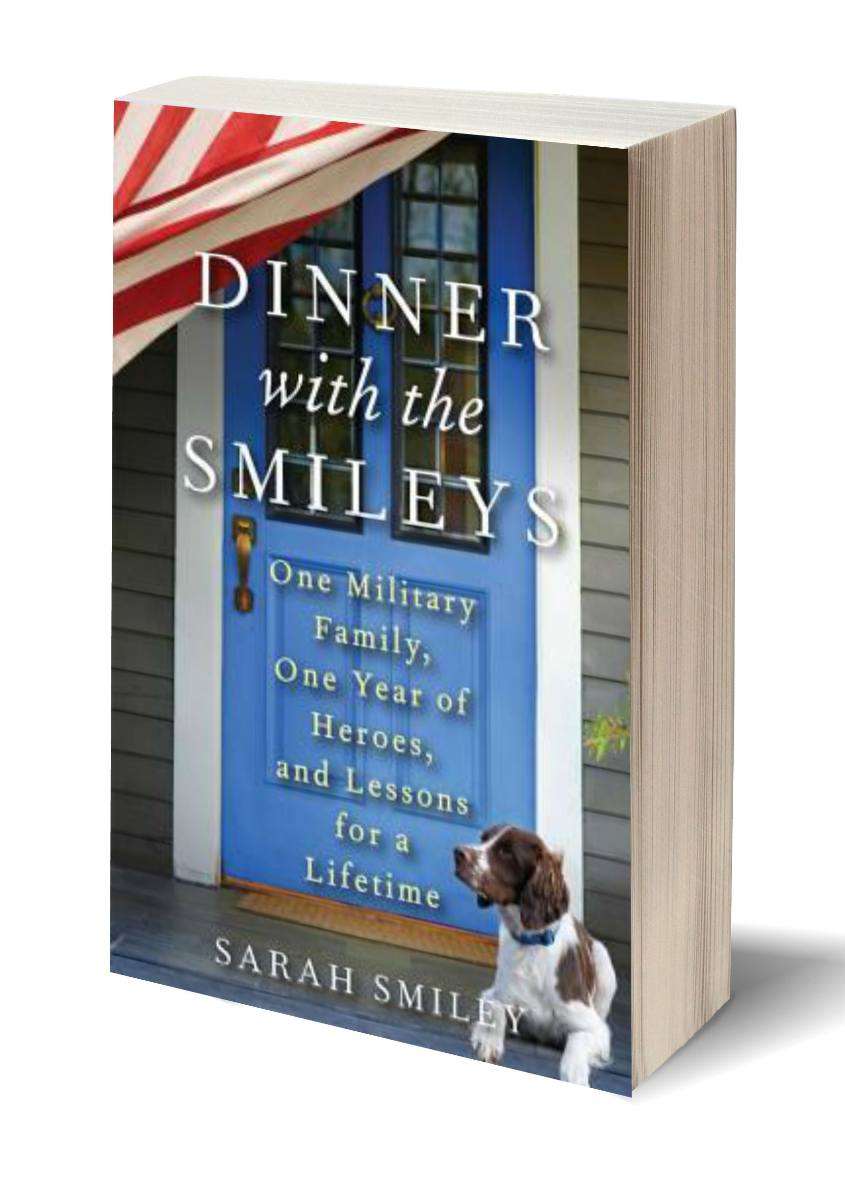 Dinner with the Smileys (Hardcover Edition)