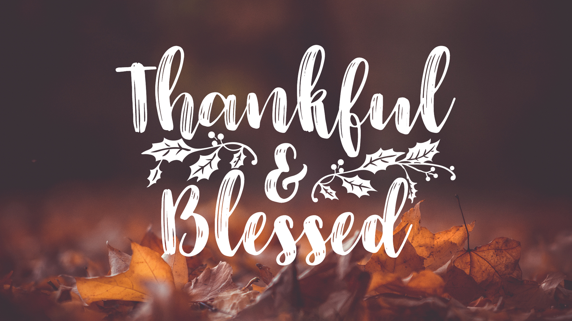 Thankful & Blessed.png