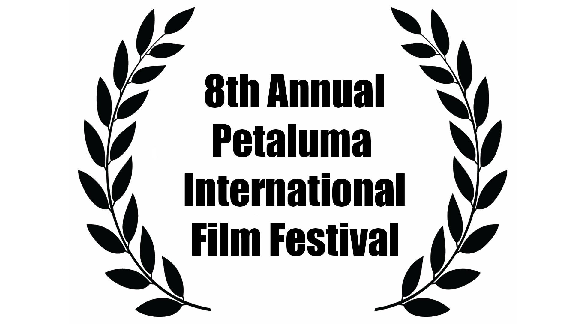 8th annuel petaluma film fest.jpg