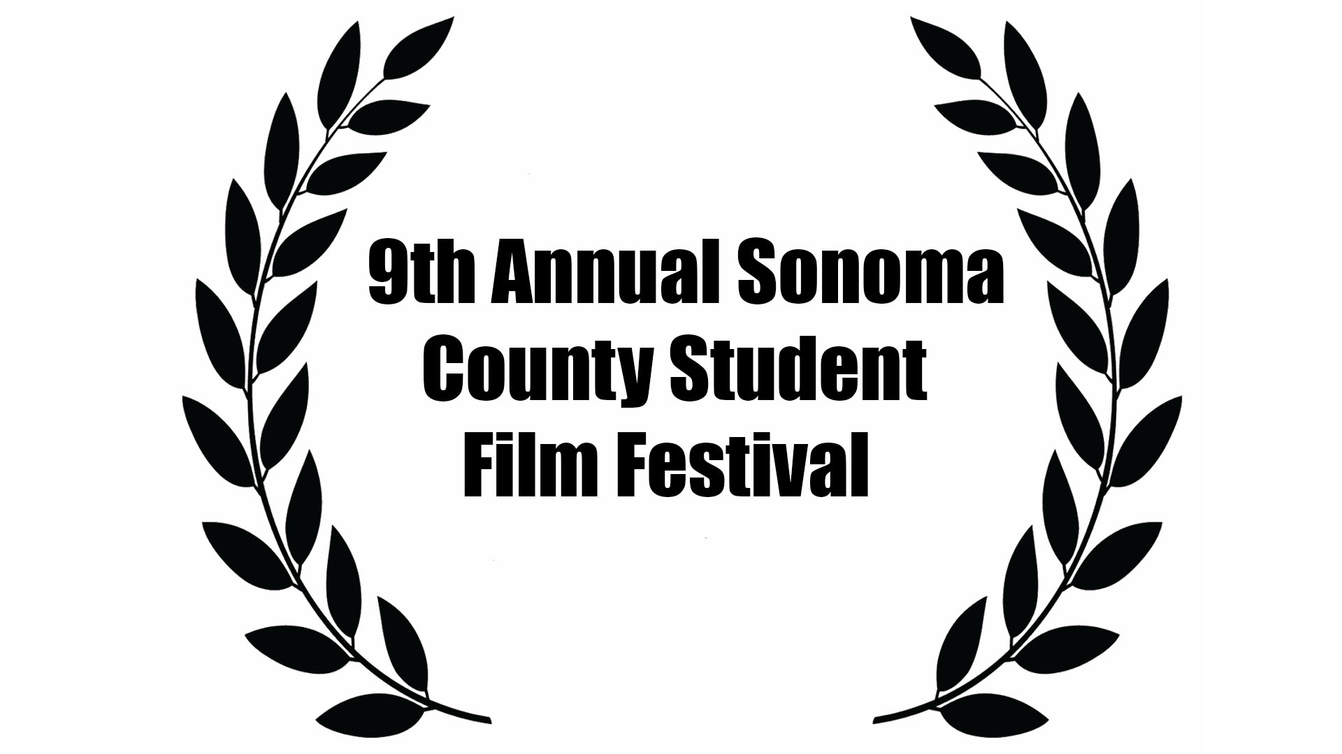 9th annual sonoma county student film fest.jpg