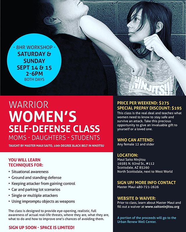 Join us for a weekend of women's self defense! We have fun, we get serious and we keep it real! Pass it on!  #womensselfdefense #ninjitsu #scottsdale #scottsdaleaz #saitobloodlineninjitsu #mastermaui