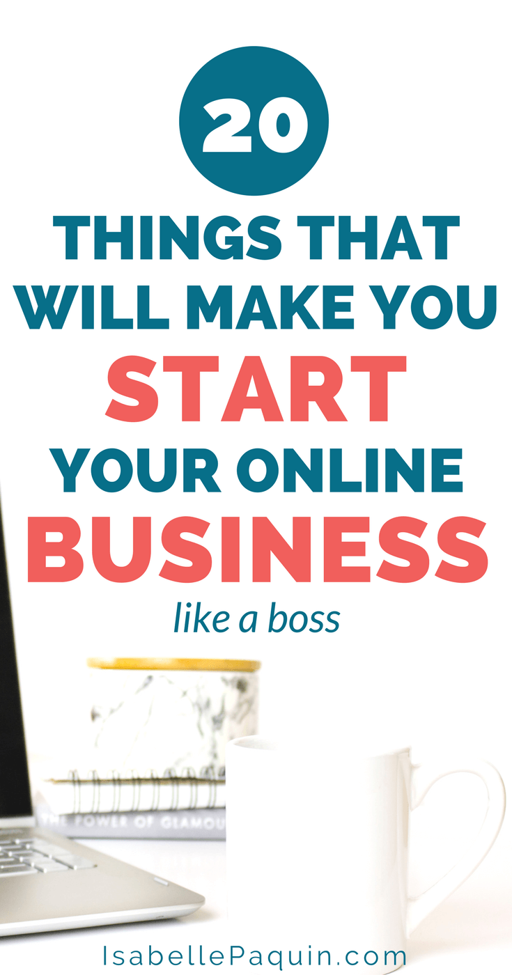 20 things that will make you start your online business like a pro