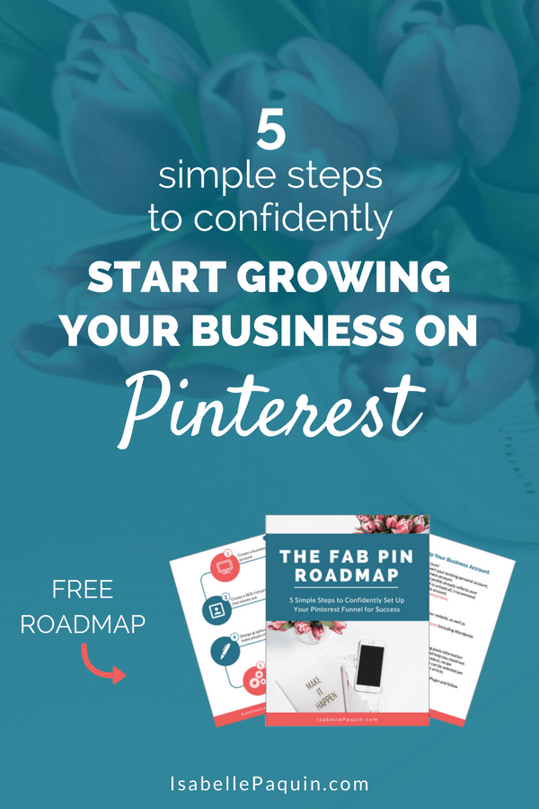 Pinterest Marketing Tips  - 5 simple steps to confidently start growing your business on Pinterest.png
