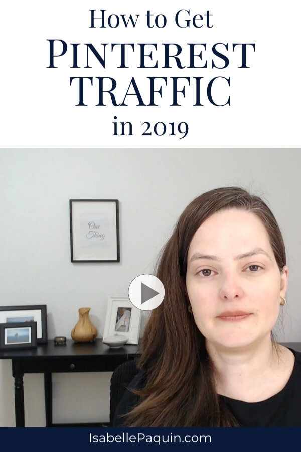 Find out how to increase your Pinterest traffic in 2019. Includes a FREE Pinterest guide to help you get started successfully with marketing your business. #pinterestmarketing #isabellepaquin
