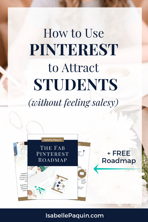 Find out how the new generation of course creators are using Pinterest for marketing their online course. Listen to this podcast to learn more about the Pinterest marketing strategies you need for successfully growing your online course WITHOUT feeling salesy. Includes a FREE Pinterest guide to help you get started successfully. #onlinecoursetips #pinterestmarketing #isabellepaquin
