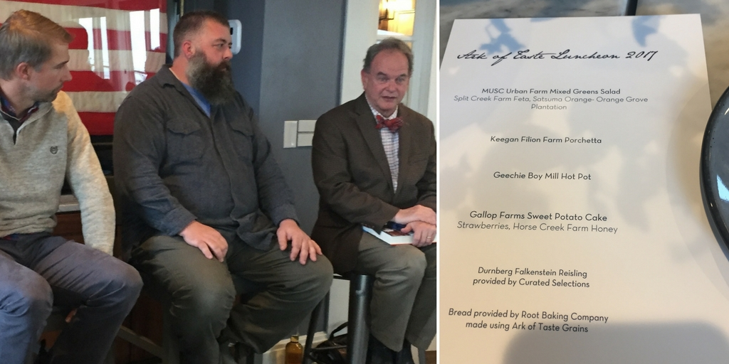 Panel discussion on the rewards and challenges of raising Ark of Taste ingredients with (l to r) Nat Bradford, Greg Johnsman, and David Shields. And the menu for the Ark of Taste lunch, prepared by the team at The Watch rooftop restaurant at The Restoration Hotel in Charleston.