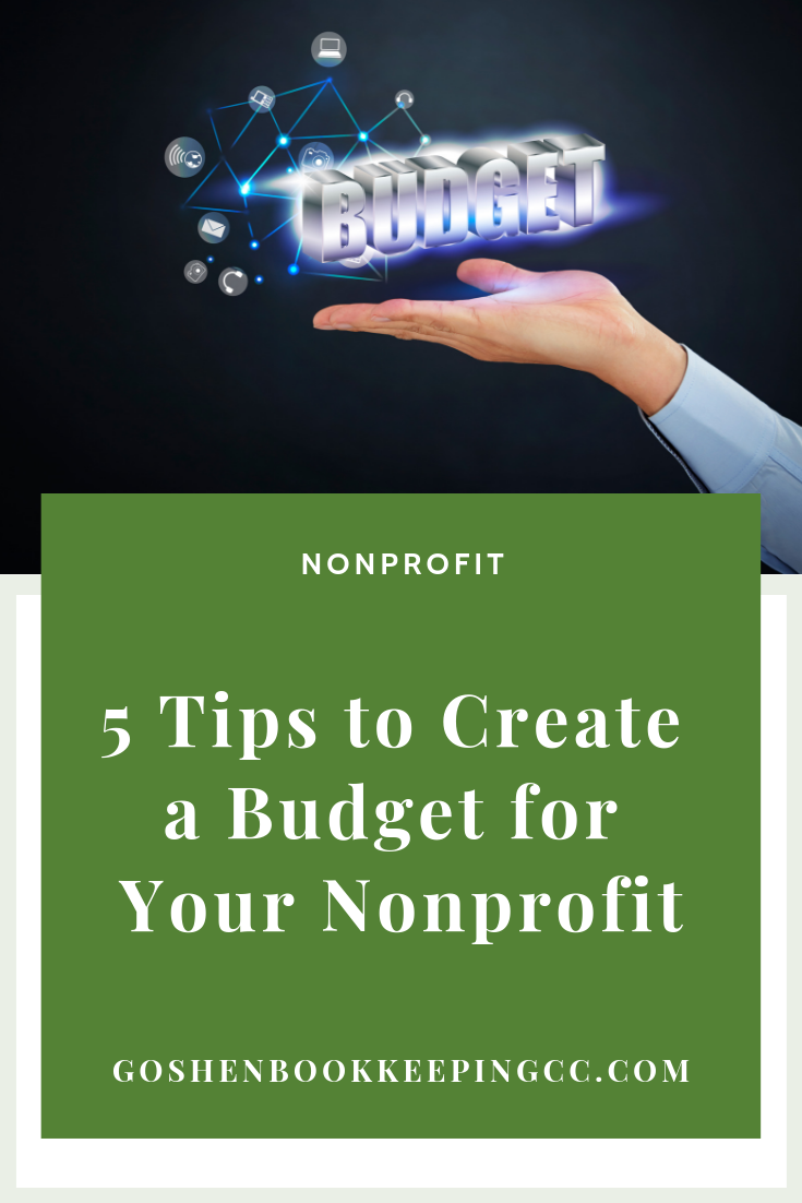 5 Tips to Create a Nonprofit Budget by Goshen Bookkeeping & Consulting