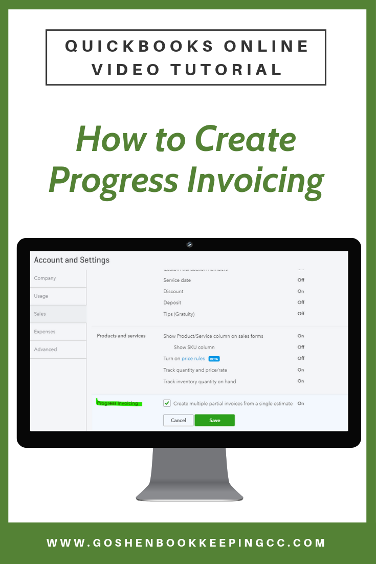 How to Create Progress Invoicing in QuickBooks Online By Goshen Bookkeeping