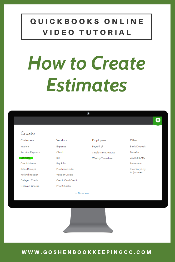 How to Create an Estimate in QuickBooks Online by Goshen Bookkeeping