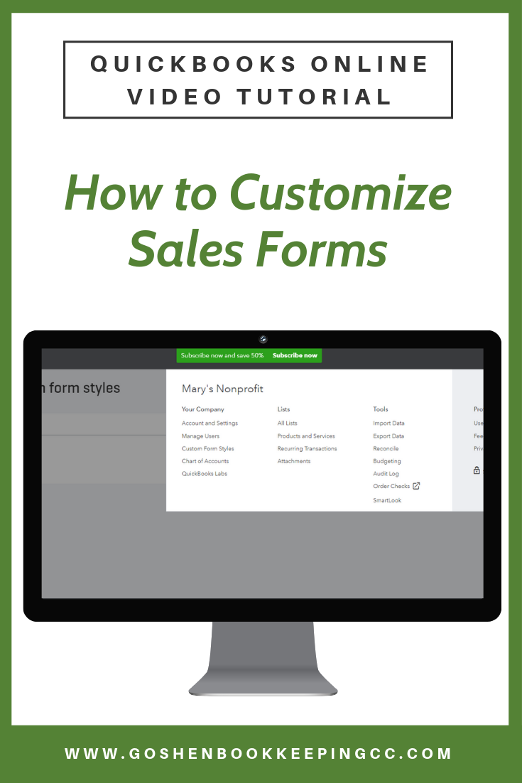 How to Customize Sales Forms in QuickBooks Online By Goshen Bookkeeping