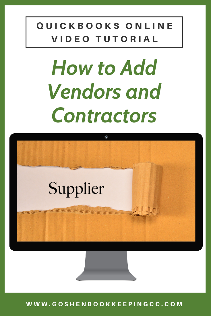How to Add vendors to QuickBooks Online by Goshen Bookkeeping & Consulting