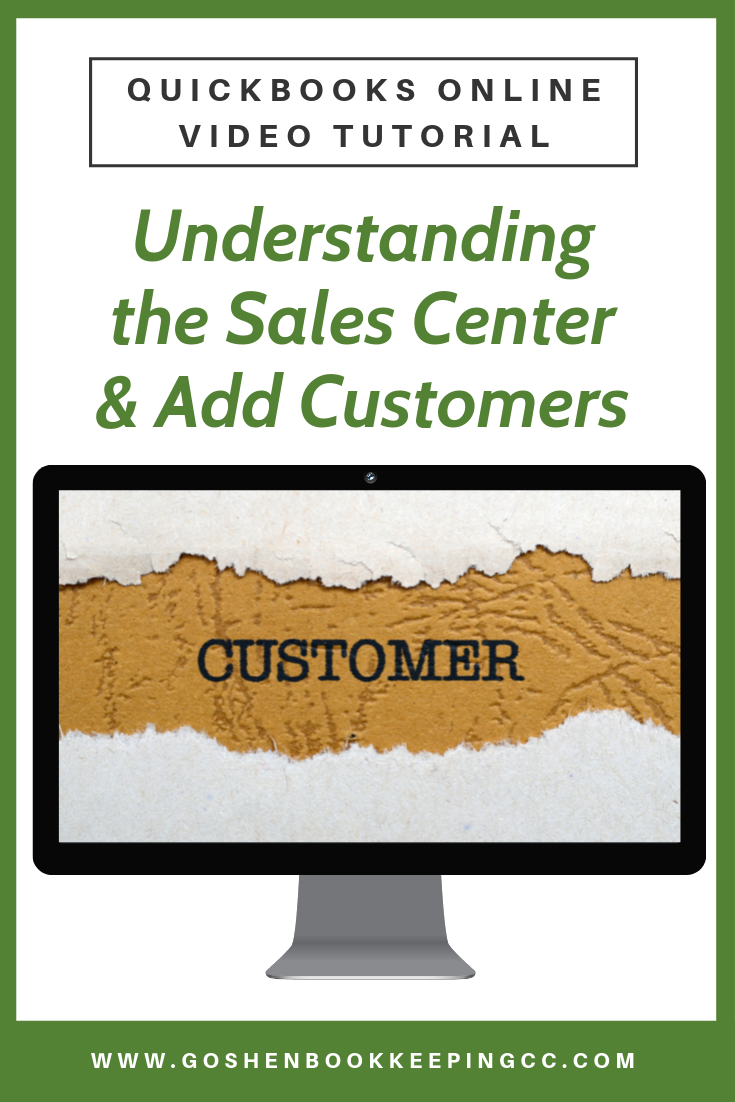 How to Add Customers to QuickBooks Online by Goshen Bookkeeping & Consulting