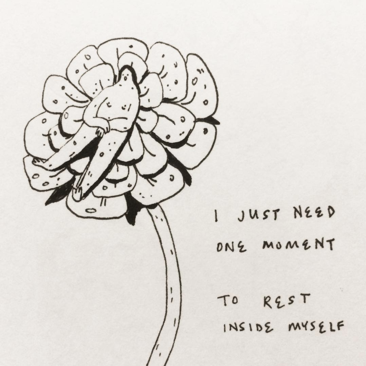 "Pictured: Lily Xie's art piece  A person is lying on a flower. The words on the right say, ""I just need one moment/To rest inside myself""  Source:  https://www.instagram.com/p/BWoS7G0AVdH/"