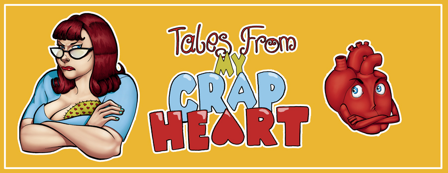 Web banner for  Tales from My Crap Heart Blog   Art by  JL Straw
