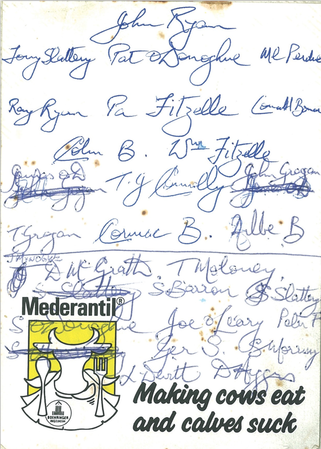 At the last meeting before the 1991 county final, the selectors and Justin McCarthy went into conclave in the Cashel Palace Hotel to pick the team. This piece of paper, supplied by Aengus Ryan from his job as office manager in O'Connors Vets, was used for writing out the team, and the handwriting was by Aengus