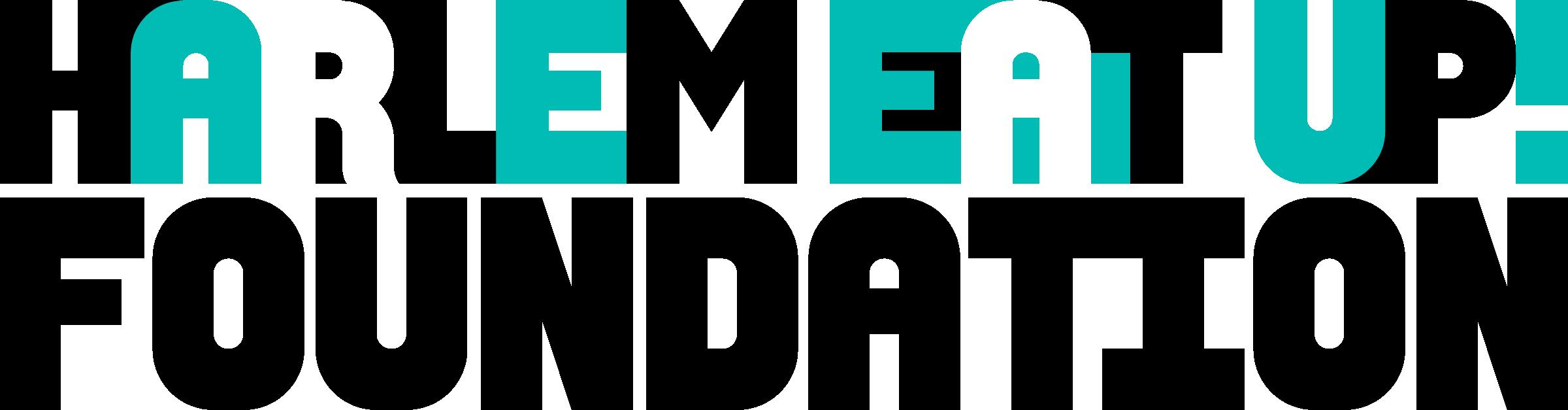 Harlem EatUp! : Harlem EatUp! Foundation