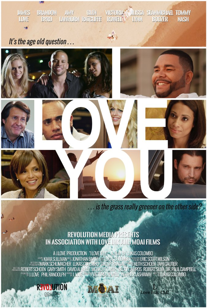 I Love You (Film 2015)    Credited: Director of Photography    Starring: James Love, Tommy Nash