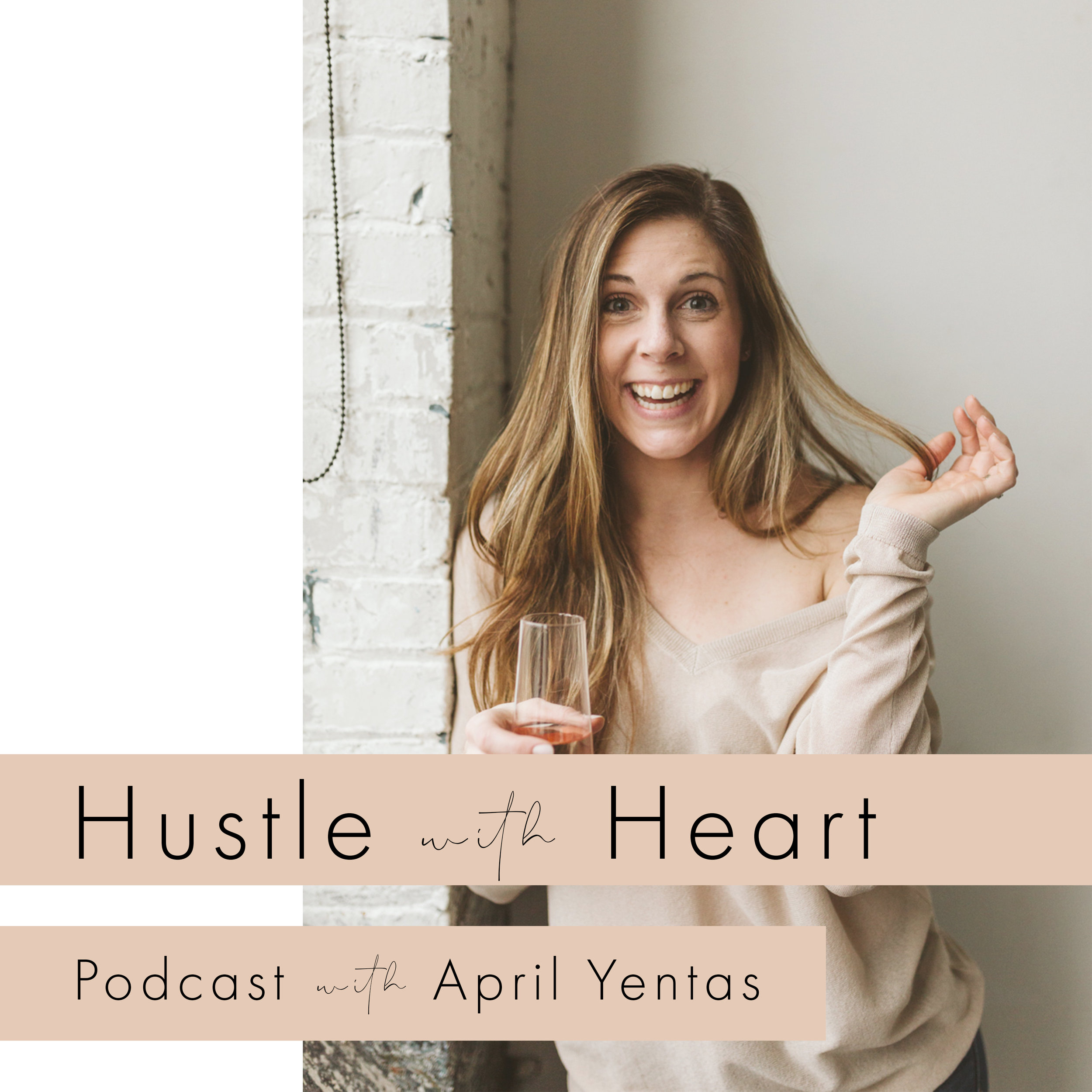 hustle with heart podcast, self development podcast, creative entrepreneurship