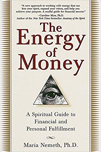 The Energy Of Money, Maria Nemeth
