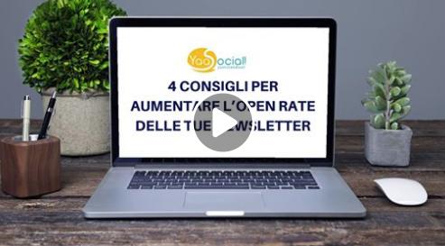 4 CONSIGLI PER AUMENTARE L'OPEN RATE DELLE TUE NEWSLETTER.png