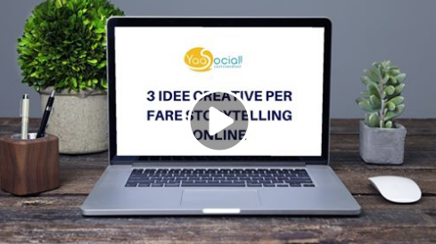 3 IDEE CREATIVE PER FARE STORYTELLING ONLINE.png
