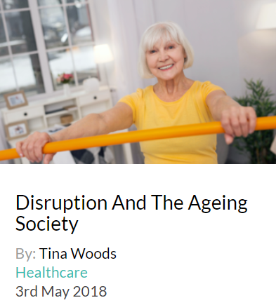 Forget technology. The growing ageing demographic is fast becoming the biggest force in disruption, not just for business but for society, work, play and life in general. By 2050, worldwide, there are likely to be two billion people over 60. The majority of children born in rich countries today can expect to live to more than a 100 yet we continue to structure our lives the way our parents and even grandparents did.  Advances in healthcare have helped us live longer and scientists are now working to overcome the process of ageing itself. Longevity research is booming with the prospect of extending the human lifespan more promising every day. However, the real goal is to live healthier, longer lives, not just increase our time. And this is the hard part, but also the one with the most potential for disruption.  Click  here  for article.