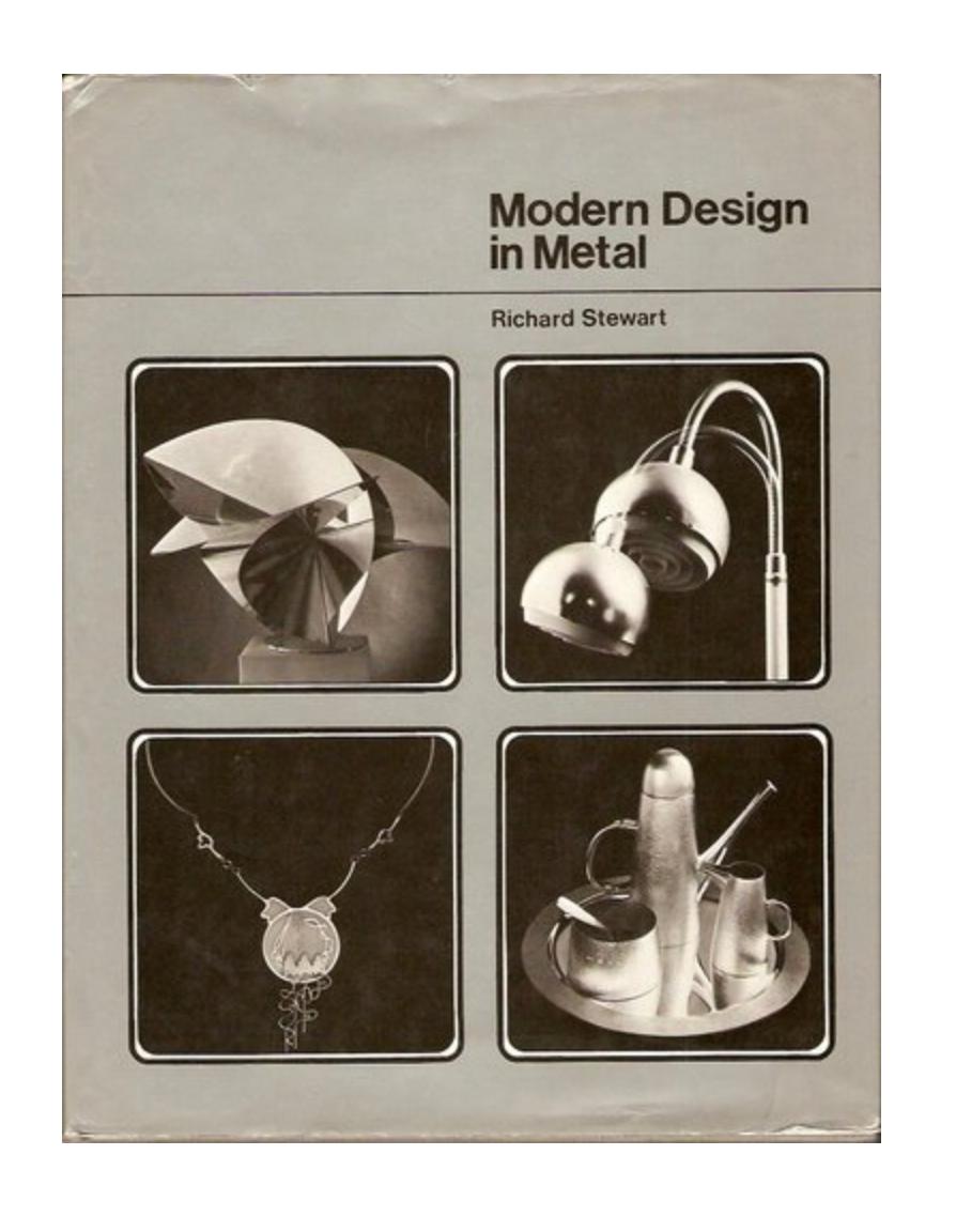 Modern Design in Metal