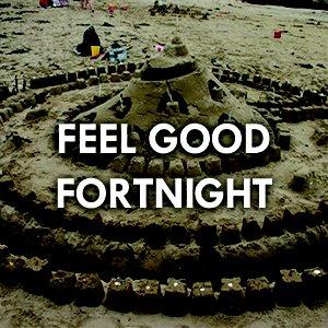 Feel_Good_Fortnight.jpg