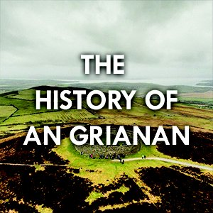 The_History_Of_An_Grianan.jpg