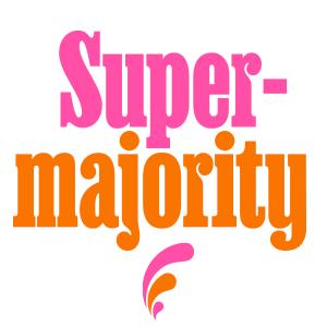 CLICK IMAGE TO GO TO SUPERMAJORITY.COM