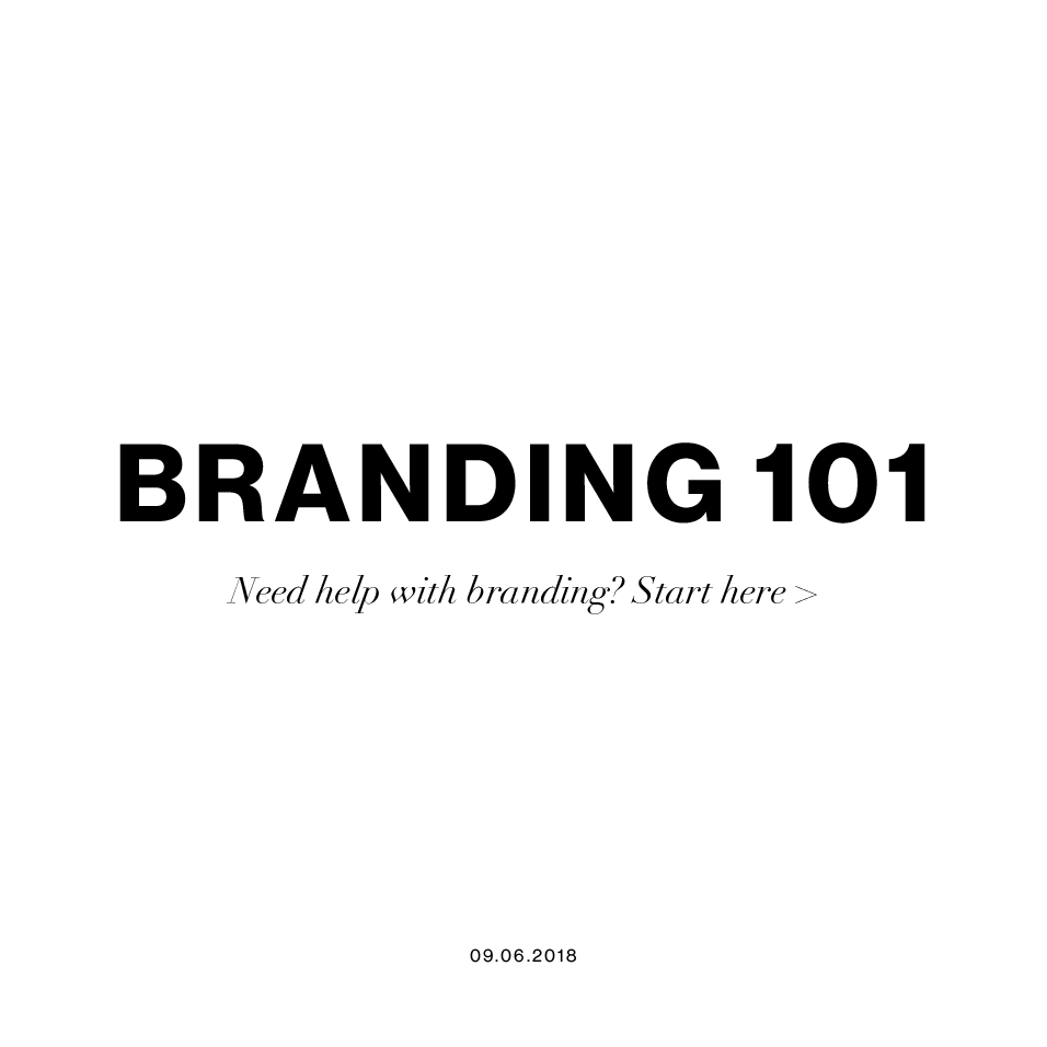 Branding 101 - What, why and how.png