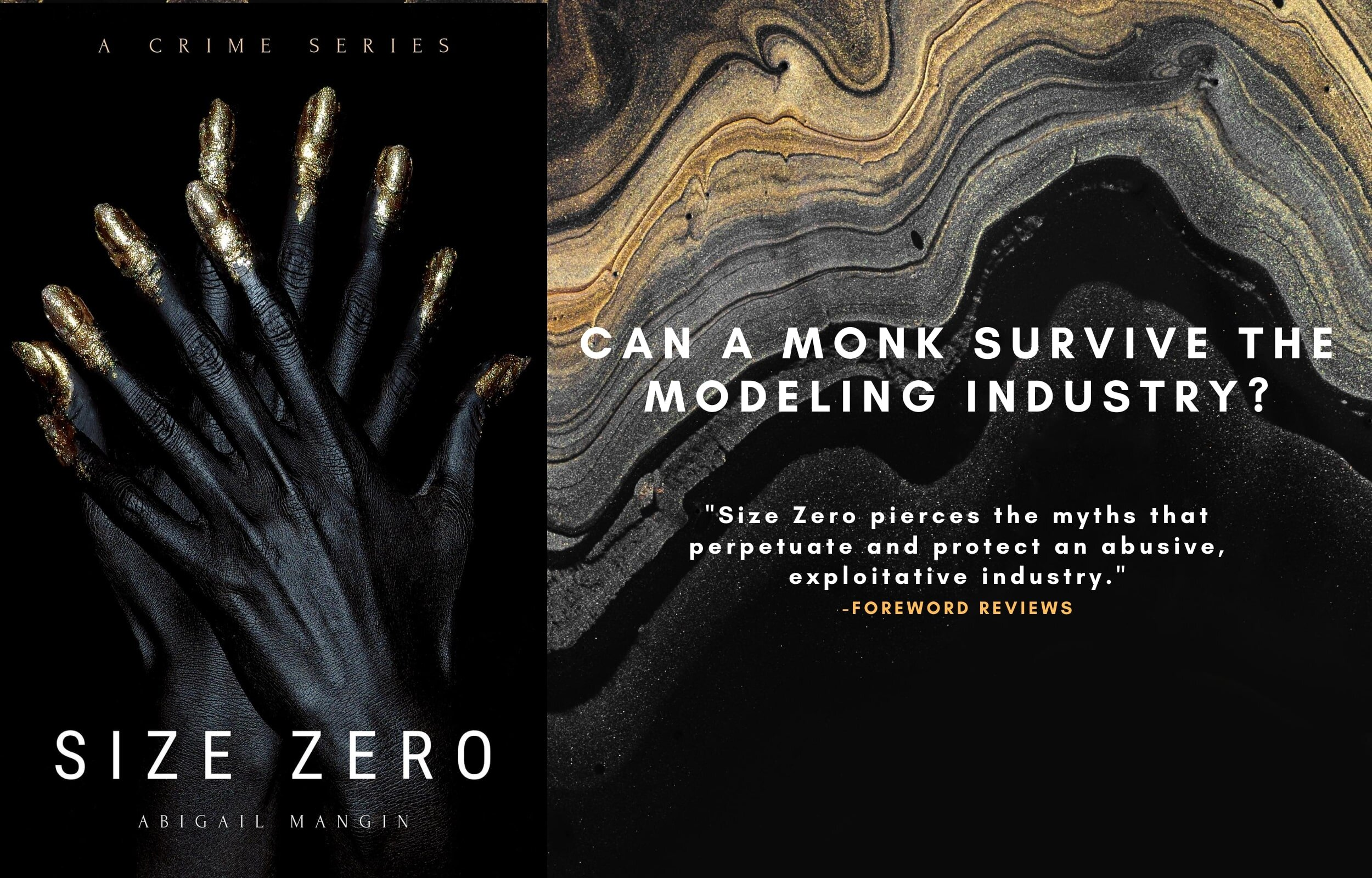 Size Zero: can a monk survive the modeling industry?