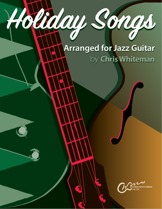 Holiday Songs For Jazz Guitar E Book Chris Whiteman Music