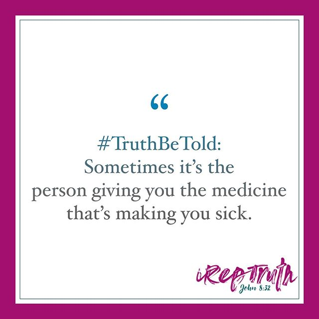 #TruthBeTold: Sometimes it's the person giving you the medicine that's making you sick . . . ▪️So for all of you who enjoy, comment, like and share my #TruthBeTold posts; be sure to follow the brand page @ireptruthmerch . . I will begin to post everything iRepTruth related: this includes our Apparel Line, Soy Candles, Wax Melts, Daily Motivation and Podcast Updates from this page. . . ▪️If you're not yet an IRepTruth #Teammate simply text TLP to 33-777 and follow the prompts. . Weekly Motivation is sent 2x week (M,W) at 11:30CST | 12:30 EST . . Our Podcast (Talk That Talk) is available on all major media sources (Google, Apple, Spotify, etc) . .  We hope to see you there . . #rePresentingChrist | John 8:32 -Alexis Dominique 💕 www.alexisdom.com