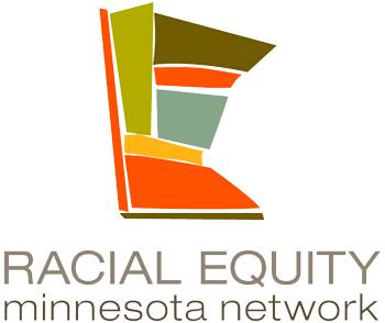 Partners with the Racial Equity Minnesota Network.
