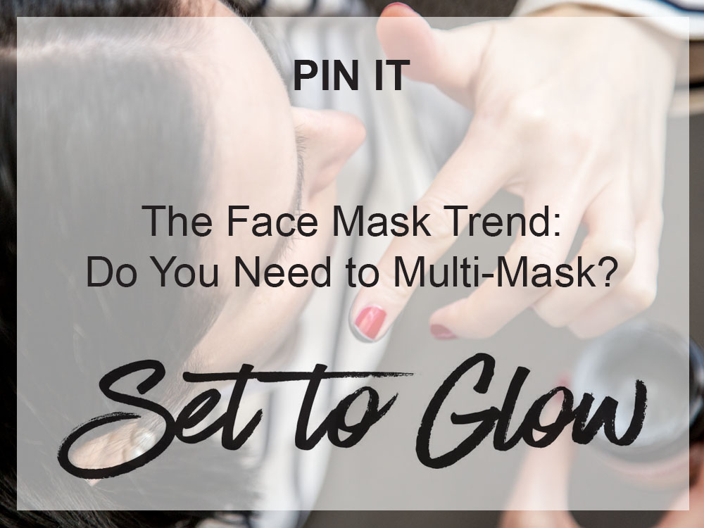 Set-to-Glow-do-you-need-to-multi-mask.jpg