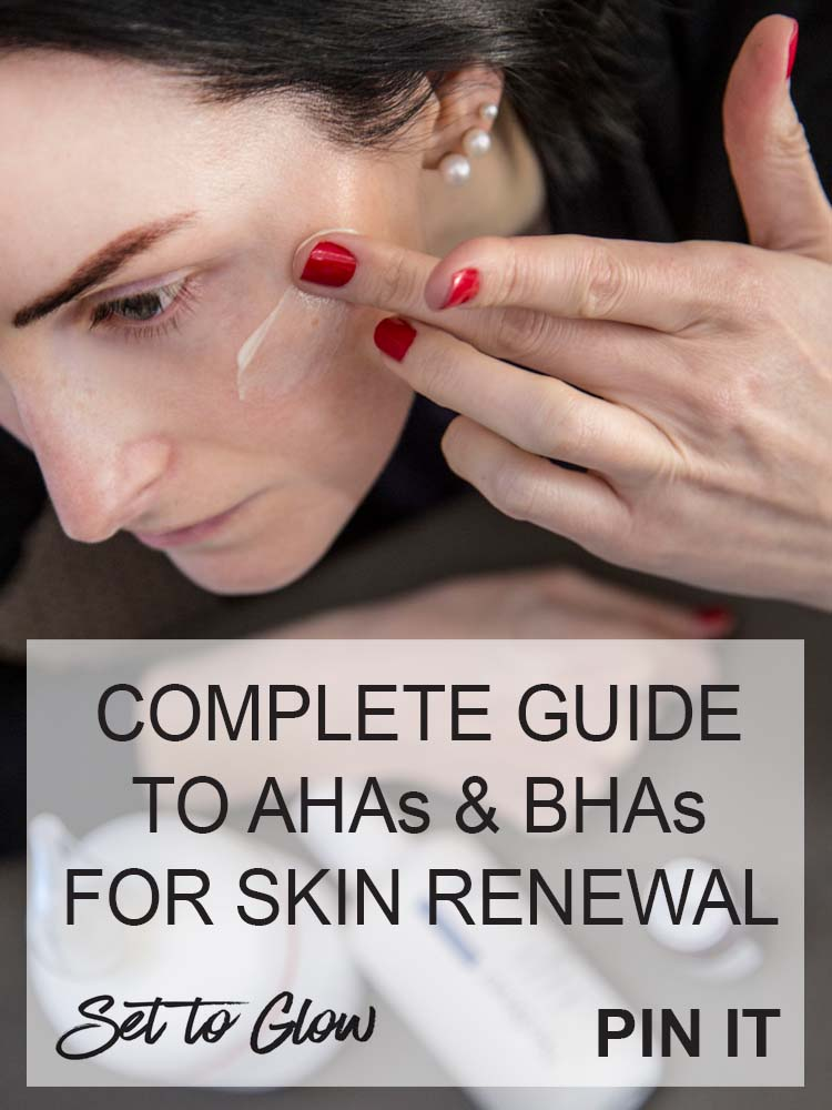 Chemical Exfoliants: AHA vs BHA; The Complete Guide to AHAs and BHAs for Skin Renewal
