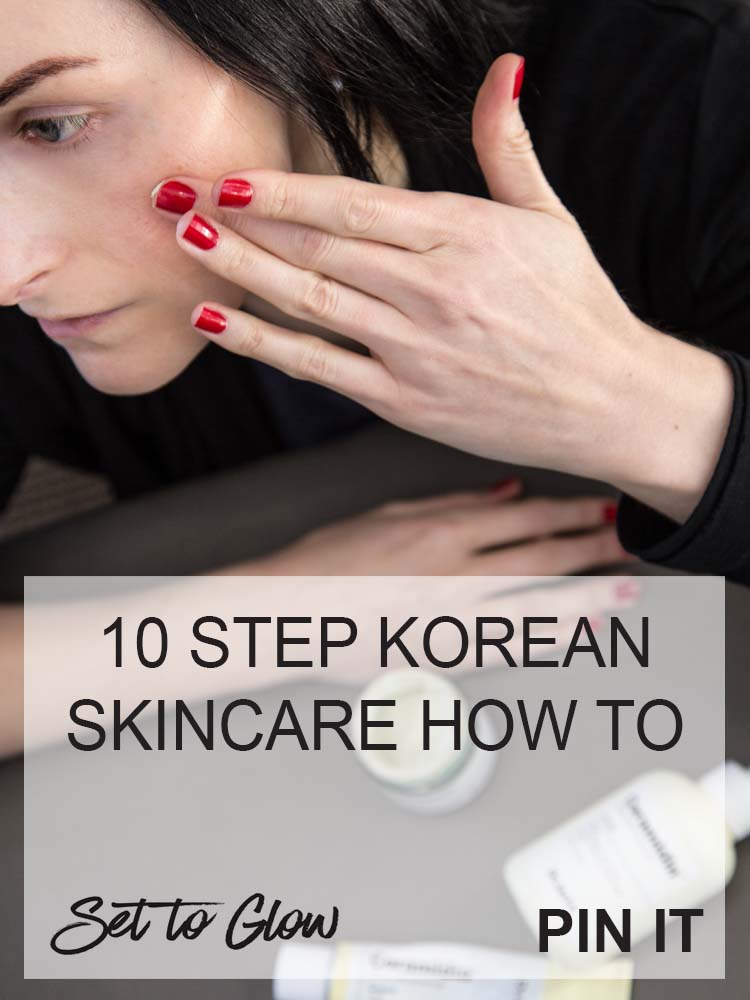 Dr Jart+ and Korean Skincare; The 10 Step Korean Skincare Routine Guide