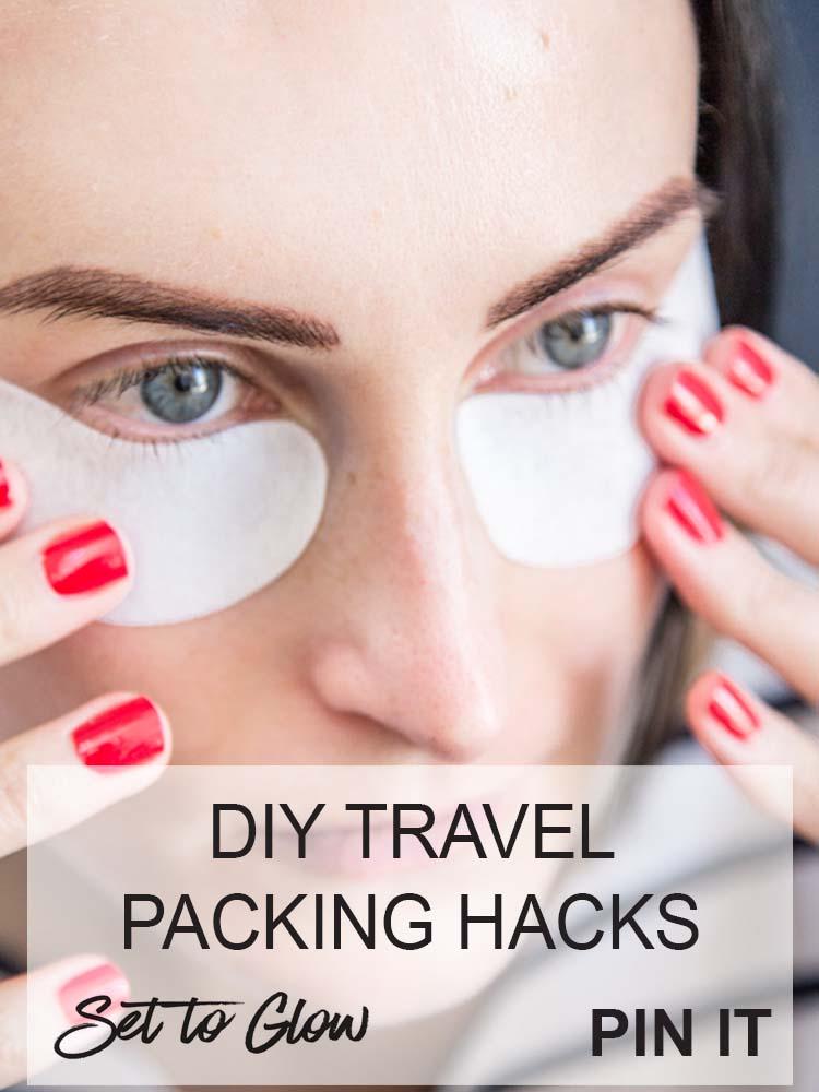 Ultimate Travel Skincare Advice; DIY Packing Hacks