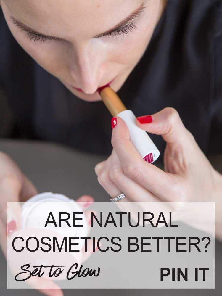 Natural Cosmetics vs Original Formulas; Are Natural Cosmetics Better?