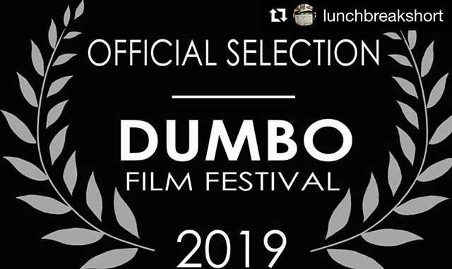 Excited to share that @lunchbreakshort is an official selection for the month of June at the Dumbo Film Festival monthly competition in NY. Thank you for the honor @dumbofilmfestival and thanks again to our awesome Lunch Break cast, crew and supporters! . . . #dumbofilmfestival #dumbofest2019 #shortfilm #filmmakers #moviemonday