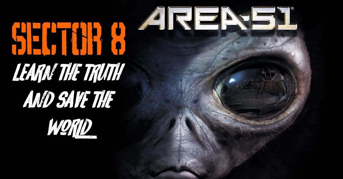 SECTOR 8 @ AREA 51 - ALIEN ADVENTURE - Moderate - Challenging