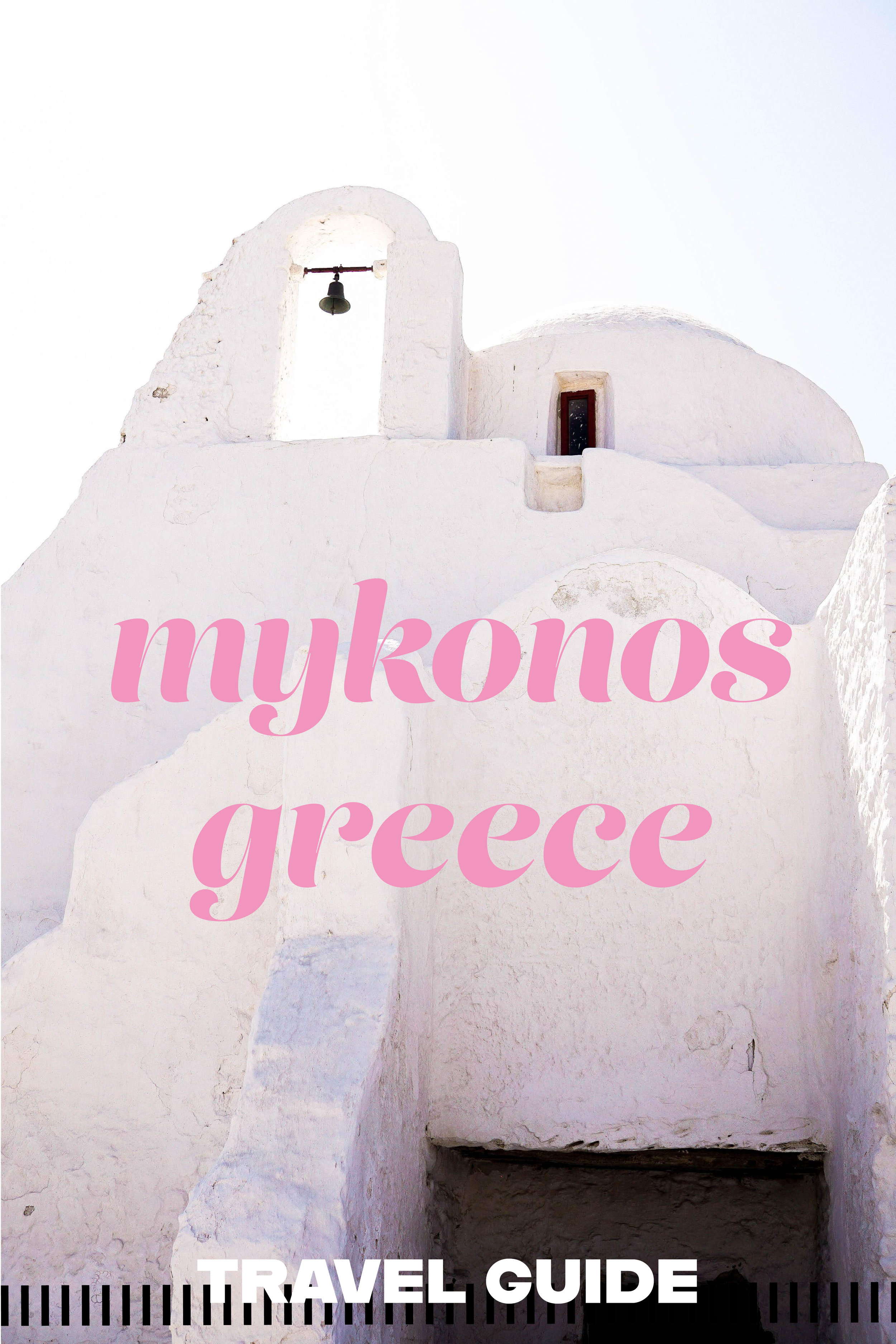 Mykonos-Greece-Travel Guide-Always Looking For The Magic