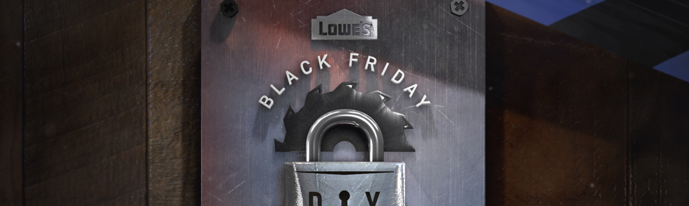 Lowe's Black Friday Escape Room - Watch     Design and Animation by Lauren Valko     |    Software Used; After Effects, C4D, Photoshop