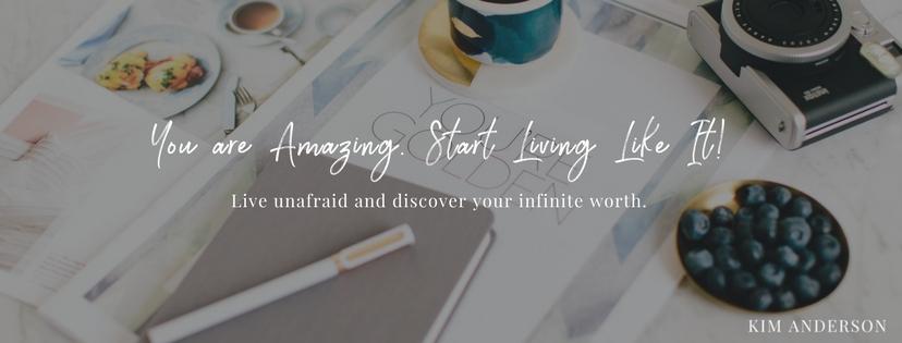 You are Amazing. Start Living Like It!.jpg