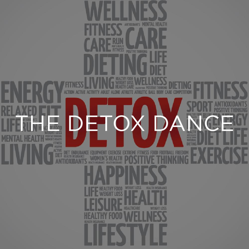 The Detox Dance
