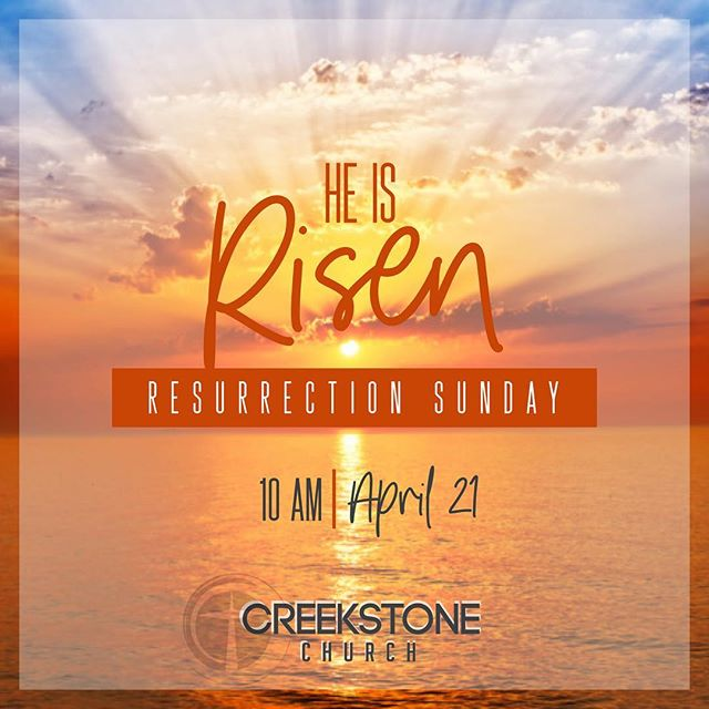 He is risen! He is not here! #ResurrectionSunday #CreekstoneChurchFW #Easter #HappyEaster