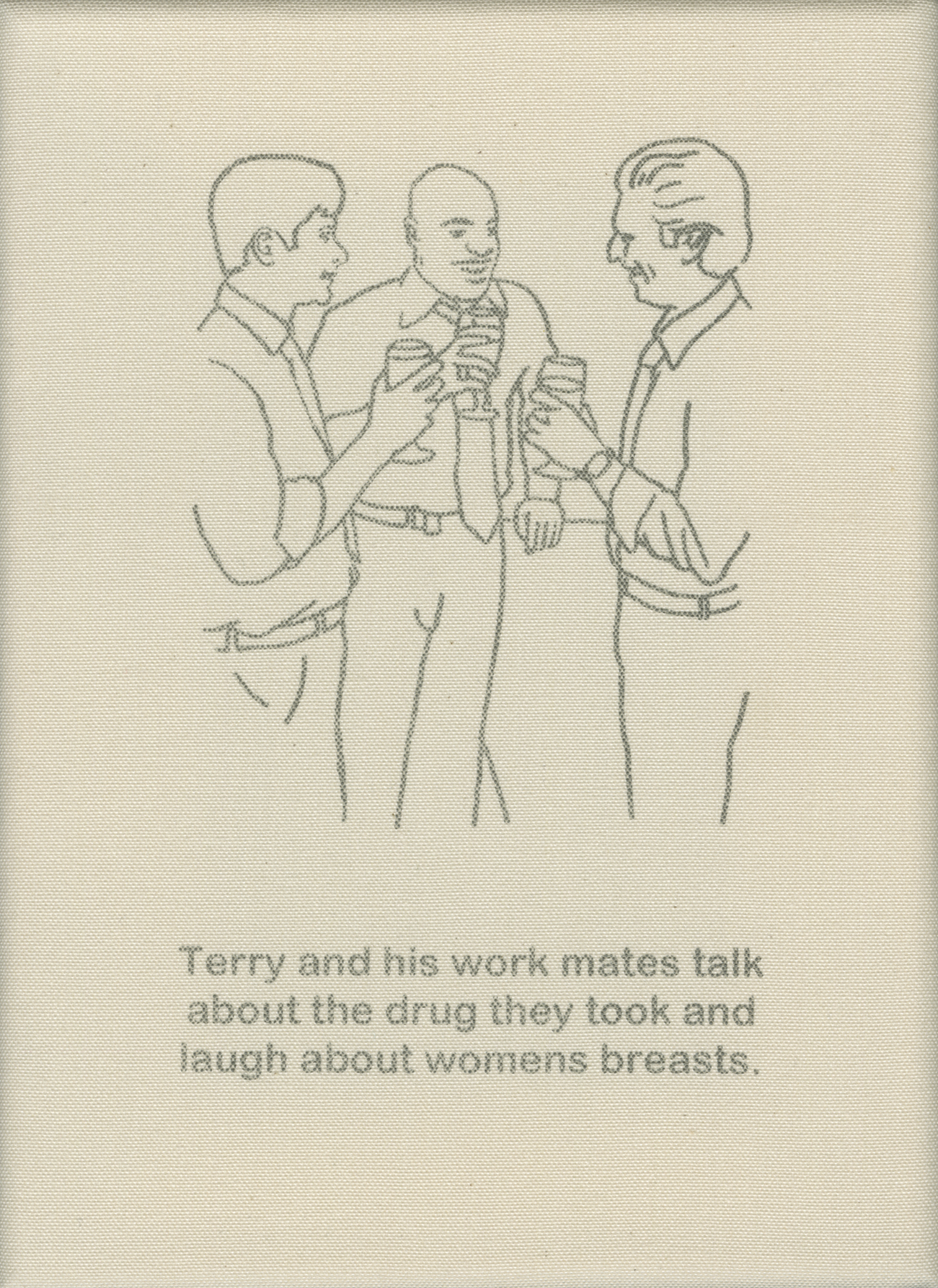 Terry and his work mates talk about the drug they took and laugh about women's breasts.