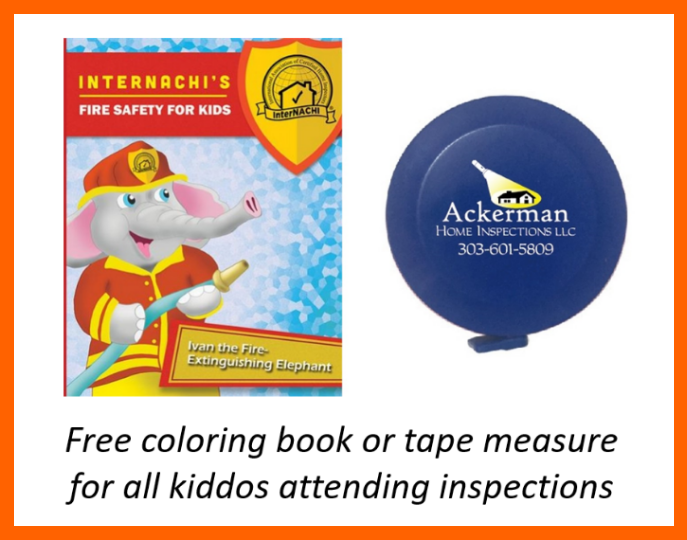 Your kiddos are always welcome during my inspections. I'm also one of the very few inspectors who are Monster Certified.